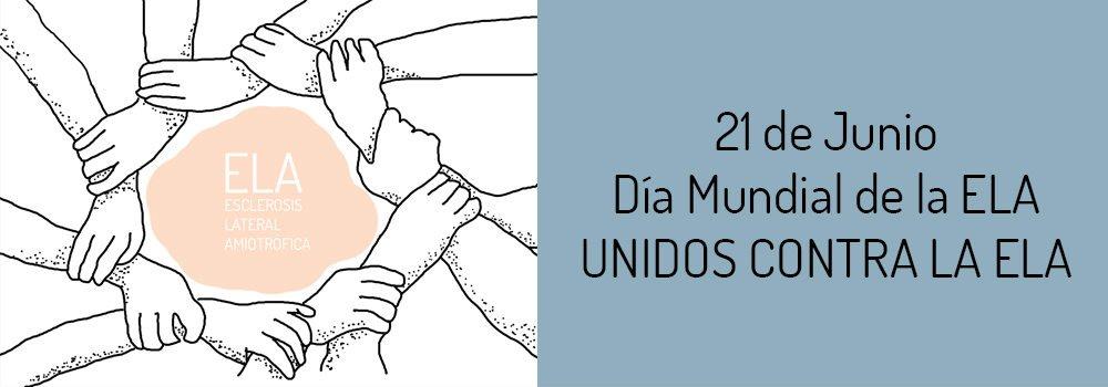 21 de Junio, Día Mundial de la ELA