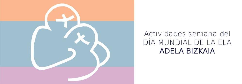 Actividades semana día Mundial de ELA en Bizkaia